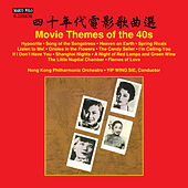 Play & Download Movie Themes of the 40s by Hong Kong Philharmonic Orchestra | Napster