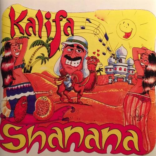 Play & Download Shanana by Kalifa | Napster