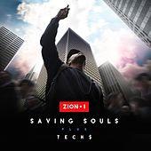 Play & Download Saving Souls - Single by Zion I | Napster