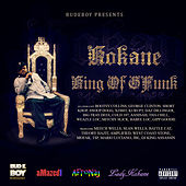 Play & Download Kokane King of Gfunk by Kokane | Napster