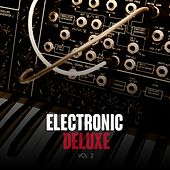 Electronic Deluxe, Vol. 2 by Various Artists