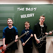 Play & Download Holiday by Bros | Napster