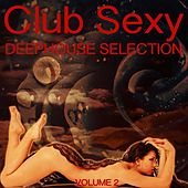 Club Sexy, Vol. 2 by Various Artists