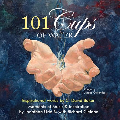 Play & Download 101 Cups of Water by Jonathan Urie | Napster