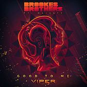 Play & Download Good to Me by Brookes Brothers | Napster