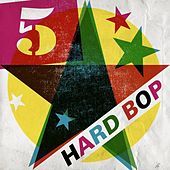 Play & Download 5 Star Hard Bop by Various Artists | Napster