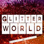 Play & Download Glitter World (Deephouse Selection) by Various Artists | Napster