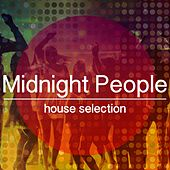 Play & Download Midnight People, House Selection by Various Artists | Napster