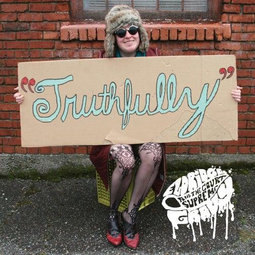 Truthfully by Eldridge Gravy & the Court Supreme