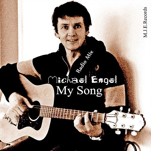 My Song Radio Mix by Michael Engel