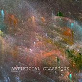 Play & Download Artificial Classique, Vol. 02 by Various Artists | Napster