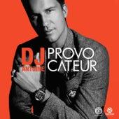 Provocateur von DJ Antoine