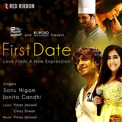 Play & Download First Date by Sonu Nigam | Napster