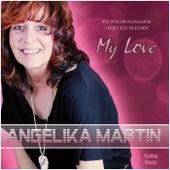 My Love by Angelika Martin