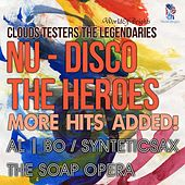 Play & Download Nu-Disco the Heroes: More Hits Added! by al l bo | Napster