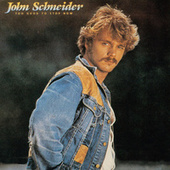 Too Good to Stop Now by John Schneider