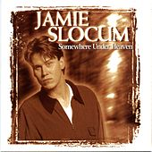 Play & Download Somewhere Under Heaven by Jamie Slocum | Napster