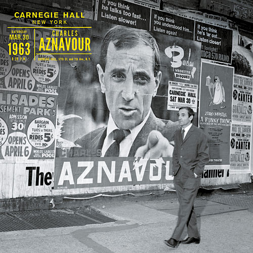 Play & Download Live au Carnegie Hall New York 1963 by Charles Aznavour | Napster