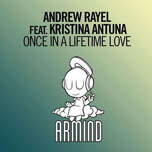 Once In A Lifetime Love by Andrew Rayel