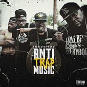 Play & Download Anti-Trap Music by Horseshoe G.A.N.G. | Napster
