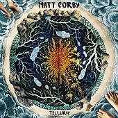 Telluric by Matt Corby