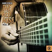 The Red Rose, Vol. 2 by Hank Locklin