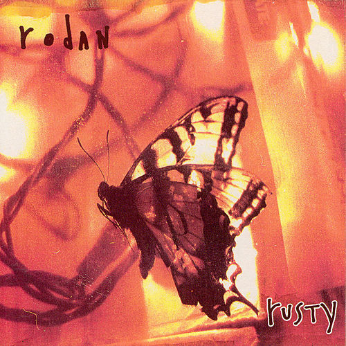 Rusty by Rodan