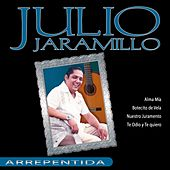 Play & Download Julio Jaramillo - Arrepentida by Julio Jaramillo | Napster