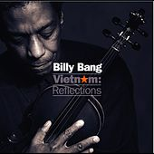 Play & Download Vietnam: Reflections by Billy Bang | Napster