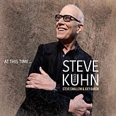 At This Time... by Steve Kuhn