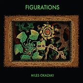 Play & Download Figurations by Miles Okazaki | Napster