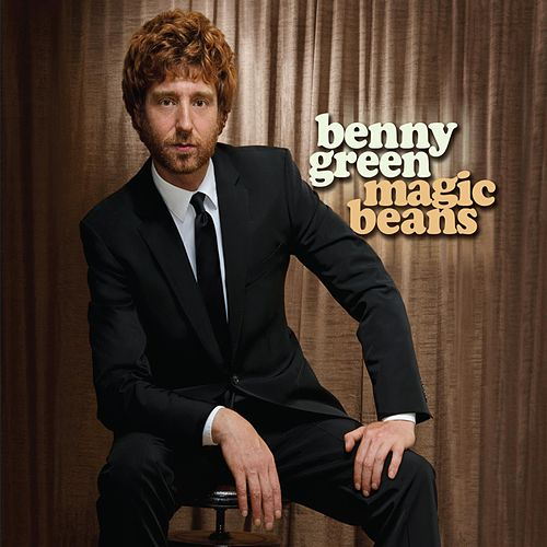 Play & Download Magic Beans by Benny Green | Napster