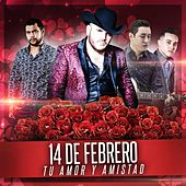 Play & Download 14 De Febrero Tu Amor Y Amistad by Various Artists | Napster