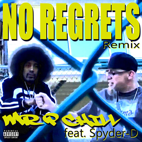 Play & Download No Regrets by Mr. P Chill | Napster