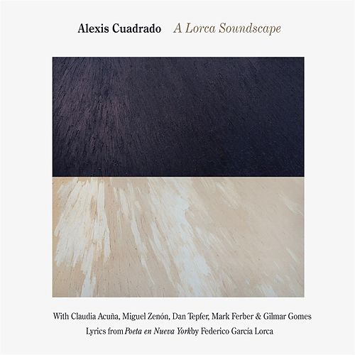 Play & Download A Lorca Soundscape by Alexis Cuadrado | Napster