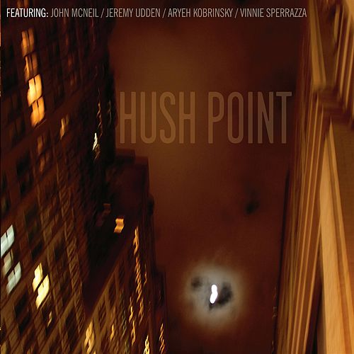 Play & Download Hush Point by John McNeil | Napster