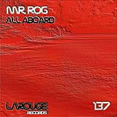 All Aboard - Single by Mr.Rog