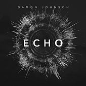 Echo by Damon Johnson