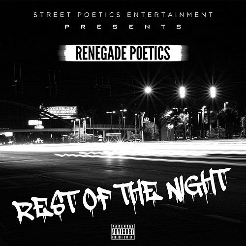 Play & Download Rest of the Night by Renegade Poetics | Napster