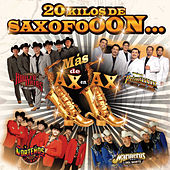 Play & Download 20 Kilos De Saxofooon by Various Artists | Napster