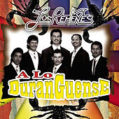 Play & Download A Lo Duranguense by Los Rehenes | Napster