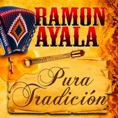 Play & Download Pura Tradicion by Ramon Ayala   Napster