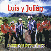 Corridos Pegaditos by Luis Y Julian