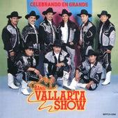 Play & Download Celebrando En Grande by Banda Vallarta Show | Napster