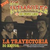 La Trayectoria 30 Exitos by Los Invasores De Nuevo Leon