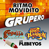 Play & Download Ritmo Movidito Grupero by Various Artists | Napster