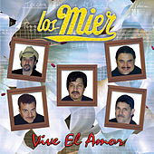 Play & Download Vive El Amor by Los Mier | Napster