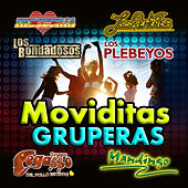 Play & Download Moviditas Gruperas by Various Artists | Napster