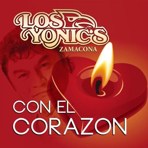 Play & Download Con El Corazon by Los Yonics | Napster