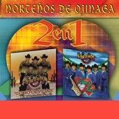 Play & Download 2 En 1 by Nortenos De Ojinaga | Napster
